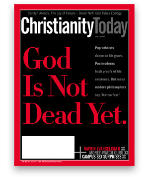 "Cover of magazine Christianity Today with text 'God Is Not Dead Yet.'"" />One might think from the recent spate of atheist best-sellers that belief in God has become intellectually indefensible for thinking people today. But a look at the books by Richard Dawkins, Sam Harris, and Christopher Hitchens, among others, quickly reveals that the so-called New Atheism lacks intellectual muscle. It is blissfully ignorant of the revolution that has taken place in Anglo-American philosophy. It reflects the scientism of a bygone generation rather than the contemporary intellectual scene.</p>  <p>That generation's cultural high point came on April 8, 1966, when <em>Time</em> magazine carried a lead story for which the cover was completely black except for three words emblazoned in bright red letters:"