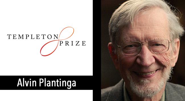 Alvin Plantinga Wins the Templeton Prize