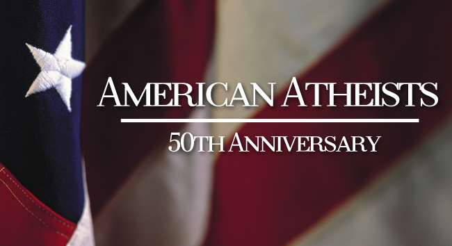 The 50th Anniversary of American Atheists