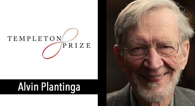 Alvin Plantinga Wins the Templeton Prize