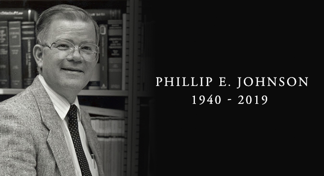 A Tribute to Phillip Johnson