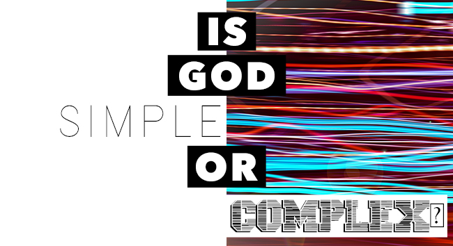 Is God Simple or Complex?